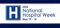 National Hospital Week May 10-16 2020